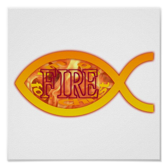I'm on FIRE for Christ - Christian Fish Symbol Poster