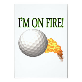 "Im On Fire 5"" X 7"" Invitation Card"