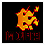 Im On Fire Posters