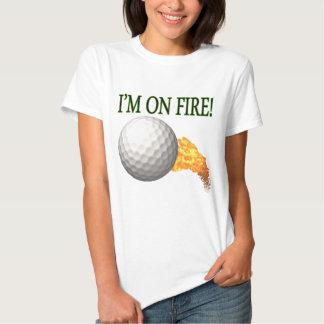 Im On Fire T Shirts