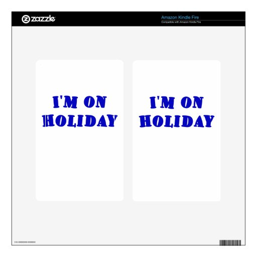Im on Holiday Decal For Kindle Fire