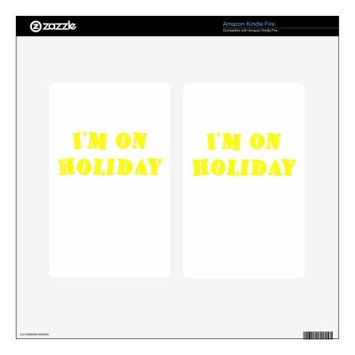 Im On Holiday Kindle Fire Skins
