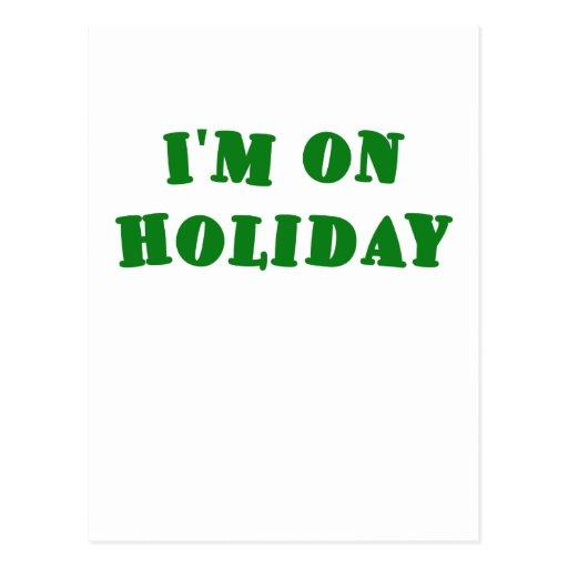Im On Holiday Postcard