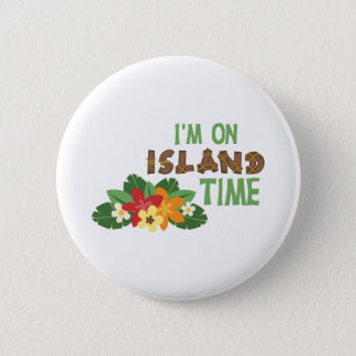 Im On Island Time Button