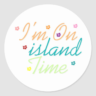 Im on island time classic round sticker