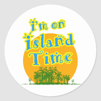 I'm on Island Time Classic Round Sticker