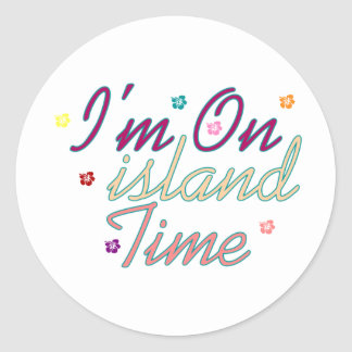 Im on island time classic round sticker