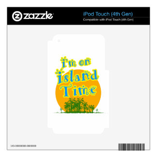 I'm on Island Time! Decal For iPod Touch 4G