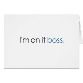 I'm on it boss card