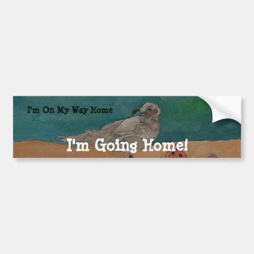 I'm On My Way Home - Bumpersticker Bumper Stickers