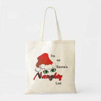 I'm on Santa's Naughty List   Tote Bag