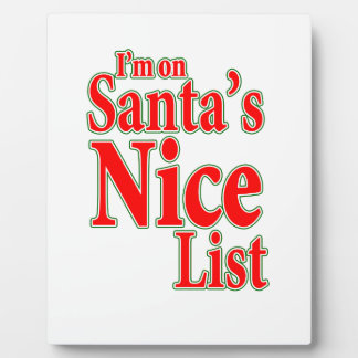 I'm on Santa's Nice List Display Plaque