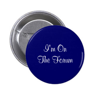 I'm On The Forum Pinback Button