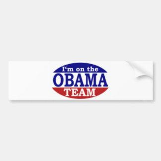 I'm on the Obama team Car Bumper Sticker