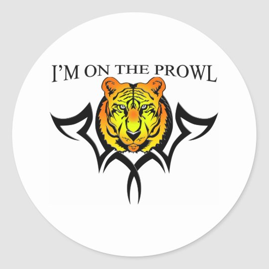 I'm on the Prowl #2 Classic Round Sticker