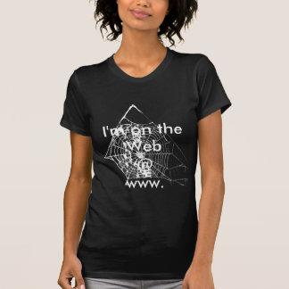 I'm on the Web @ www. T-Shirt