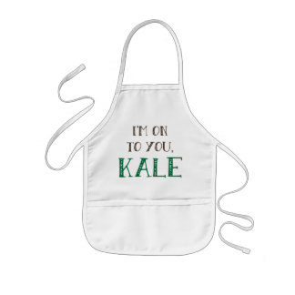 I'm On To You, Kale Apron Kids Apron