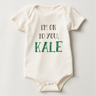 I'm On To You, Kale Tee