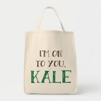 I'm On To You, Kale Tote Bag