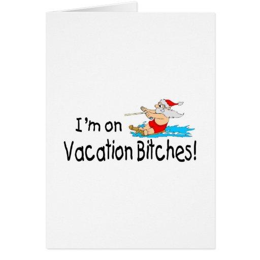 Im On Vacation Bitches Water Skiing Santa Card