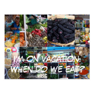 I'm on vacation.When do we eat? Postcard