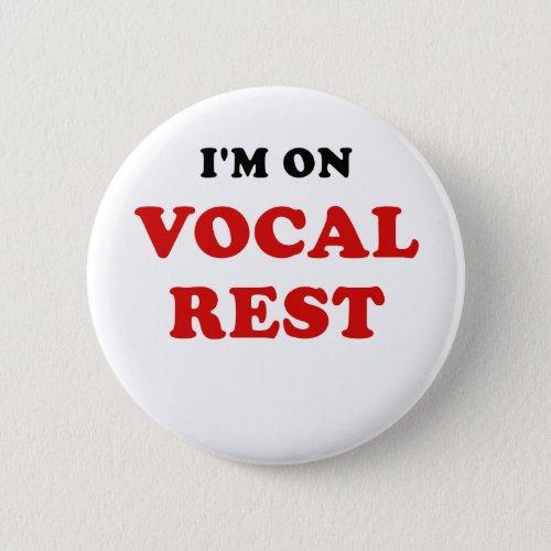 Im on Vocal Rest Button