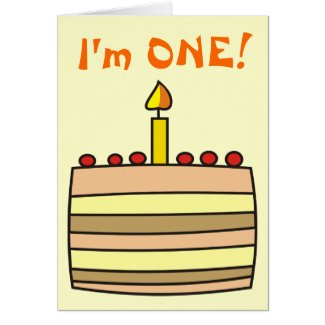 I'm One! Birthday Cake Greeting Card