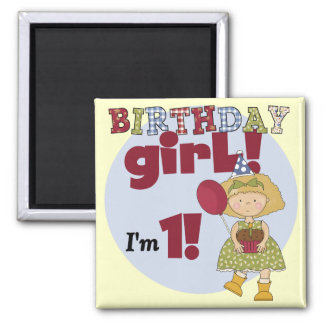 I'm One Birthday Girl Tshirts and Gifts Magnet