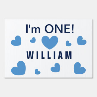 I'm ONE Cute Blue Hearts Custom Name 1 Year Old BZ Sign