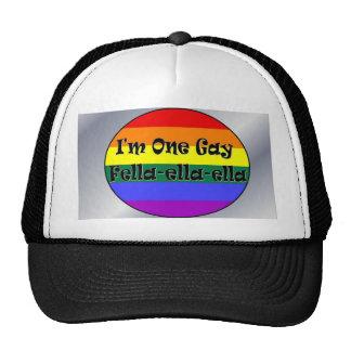 I'm One Gay Fella-ella-ella Trucker Hat