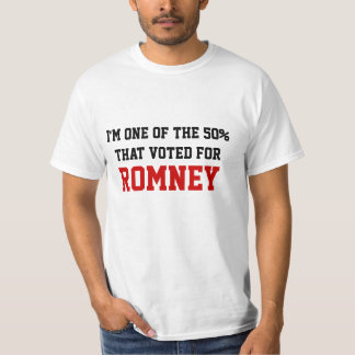 I'm one of the 50% that voted for Romney T Shirt