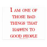 I'm One Of Those Bad Things... Postcard