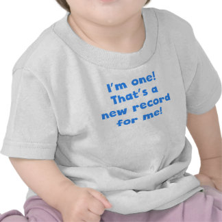I'm One That's A New Record For Me Tee Shirts