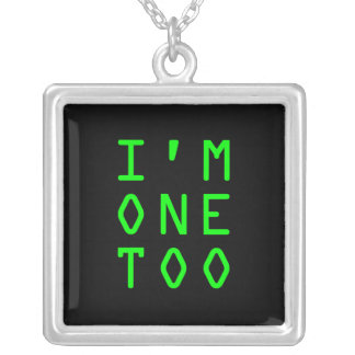 I'm One Too Square Pendant Necklace