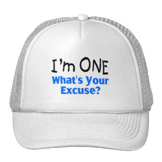 I'm ONE Whats Your Excuse (blue) Trucker Hat