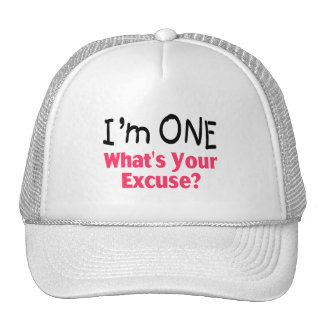 I'm ONE Whats Your Excuse (pink) Trucker Hat