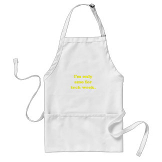 Im Only Emo for Tech Week Adult Apron