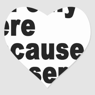 I'm only here because the server is down t-shirt.p heart sticker