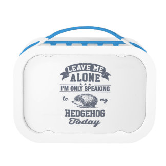 I'm Only Speaking To My Hedgehog Today Lunch Box