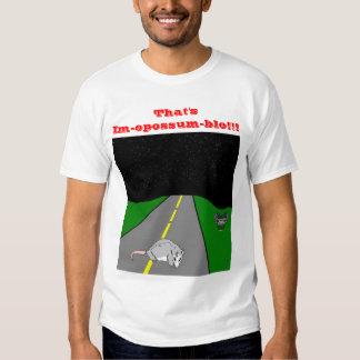 Im-opossum-ble T Shirt