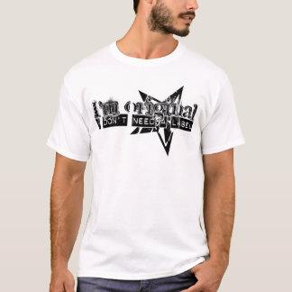 I'm Original T-Shirt