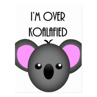 I'm Over Koalafied - Funny Koala Animal Pun Postcard