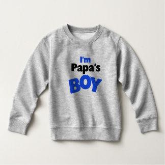 I'm Papa's Boy Toddler Sweatshirt