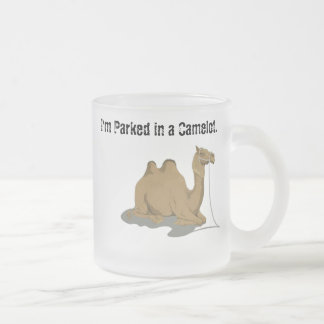 I'm Parked in a Camel Lot CoffeeMug Frosted Glass Coffee Mug