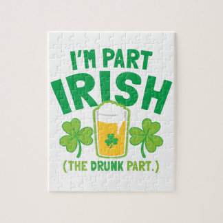 I'm PART IRISH (the DRUNK part) with drinks pints Jigsaw Puzzle