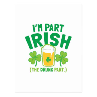 I'm PART IRISH (the DRUNK part) with drinks pints Postcard