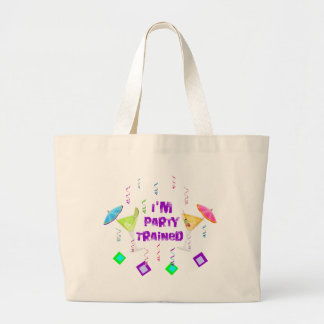 I'm Party Trained Tote Bag