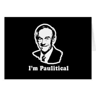 I'm Paulitical Card