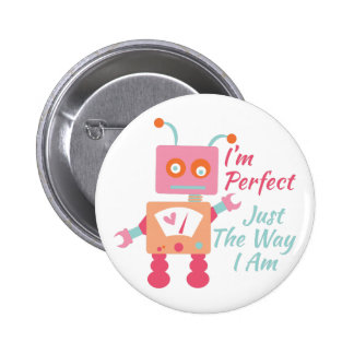I'm Perfect 2 Inch Round Button