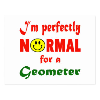I'm perfectly normal for a Geometer. Postcard